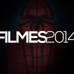 30 filmes de 2014 que você vai querer ver nos cinemas