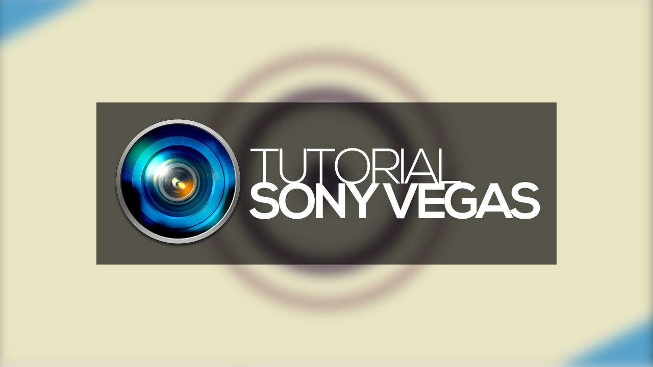 Sony-Vegas---Como-criar-intro-com-efeitos-visuais-legais